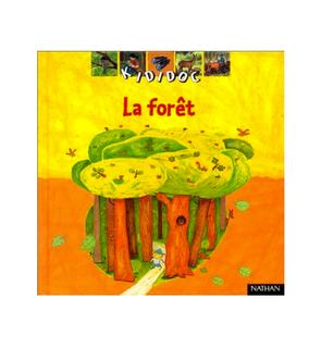 La forêt, Editions Kididoc